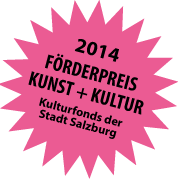 2014 Förderpreis Kunst + Kultur Kulturfonds der Stadt Salzburg